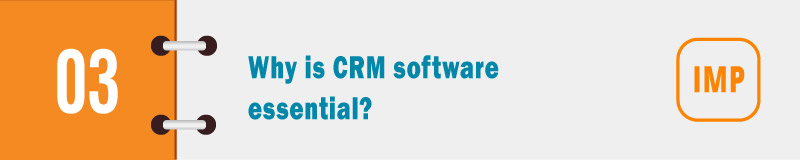 Why is CRM software essential banner